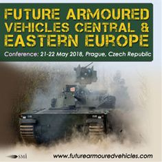 Future Armoured Vehicles Central and Eastern Europe Conference 2018