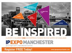 IP EXPO Manchester Be Inspired