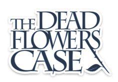 The Dead Flowers Case logo