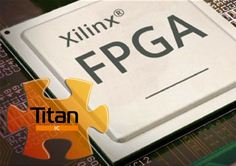 Titan FPGA