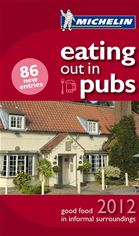 Michelin Eating Out In Pubs Guide 2012