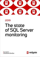 The 2019 State of SQL Server Monitoring Report