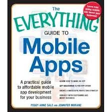 The Everything Guide To Mobile Apps