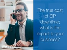True cost of SIP downtime