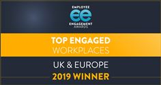 Top Engaged Workplaces UK & Europe 2019 Winner