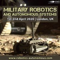 Agenda Released for SMi's 3rd Annual Military Robotics and Autonomous Systems Conference in London