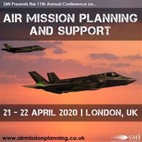 Registration Opens for the 11th Annual Air Mission Planning and Support Conference 2020 in London