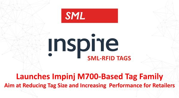 SML RFID Launches Impinj M700-Based Tag Family Aimed at Reducing Tag Size and Increasing Performance